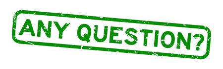Grunge zielony jakiekolwiek pytanie słowo kwadrat pieczęć gumowa pieczęć na białym tle Ilustracje wektorowe