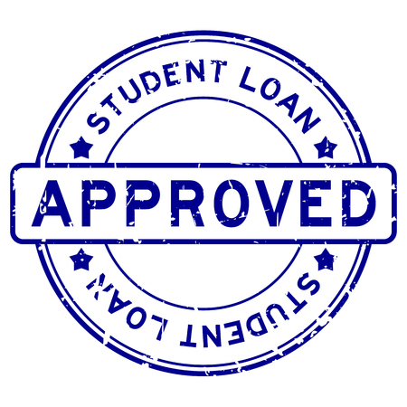Grunge blue student loan approved word round rubber seal stamp on white background