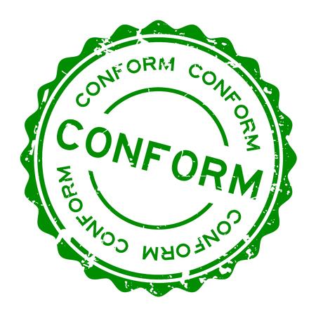 Grunge green conform word round rubber seal stamp on white background Illustration