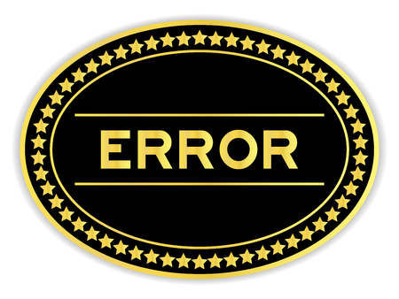 Gold and black color oval sticker with word error on white background 矢量图像