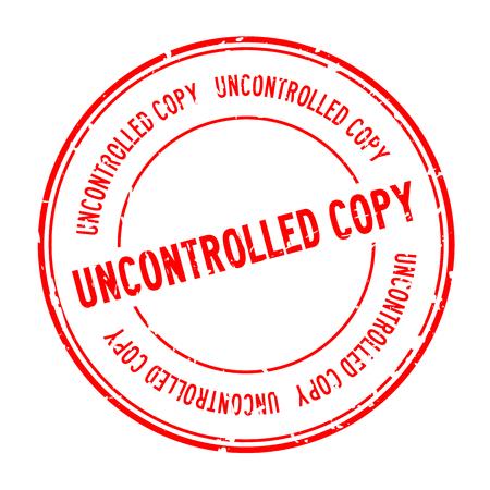 Grunge red uncontrolled copy word round rubber seal stamp on white background Ilustração