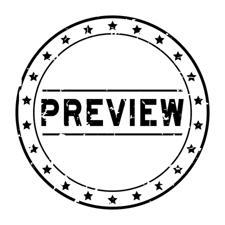 Grunge black preview word with star icon round rubber seal stamp on white background