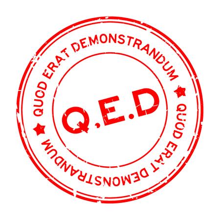 Grunge rojo QED (abreviatura de Quod Erat Demonstrandum) palabra redonda sello de sello de goma sobre fondo blanco. Ilustración de vector
