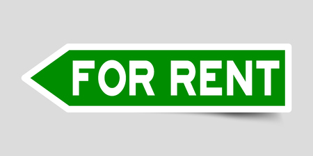 Arrow shape green color sticker in word for rent on gray background