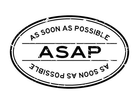 Grunge noir dès que possible (dès que possible) mot joint en caoutchouc ovale timbre sur fond blanc