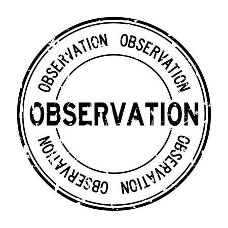 Grunge black observation word round rubber seal stamp on white background