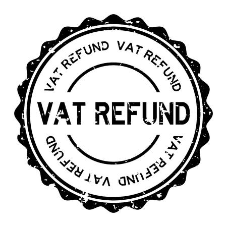 Grunge black vat refund word round rubber seal stamp on white background Illustration