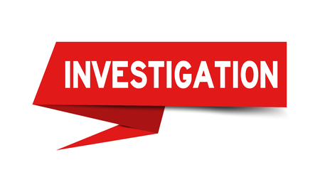 Red paper speech banner with word investigation on white background (Vector)