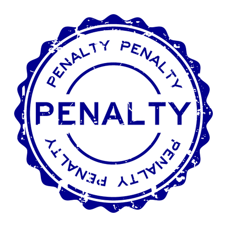 Grunge blue penalty word round rubber seal stamp on white background Vectores