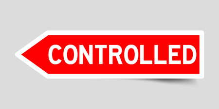 Label sticker in red color arrow shape as word controlled on white background Illustration