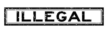 Grunge nero illegale parola quadrato sigillo di gomma timbro su sfondo bianco