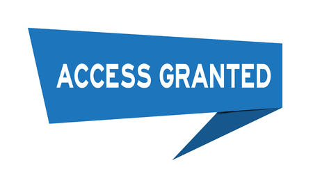 Blue paper speech banner with word access granted on white background (Vector) Çizim