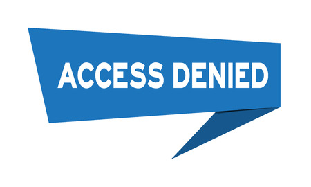 Blue paper speech banner with word access denied on white background (Vector)