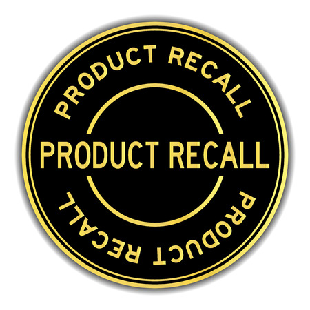Black and gold color word product recall round seal sticker on white background