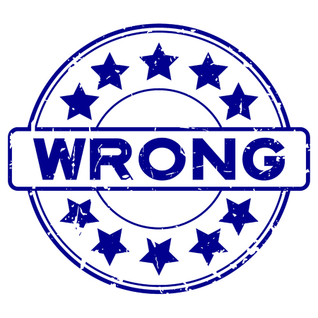 Grunge blue wrong with star icon round rubber seal stamp on white background