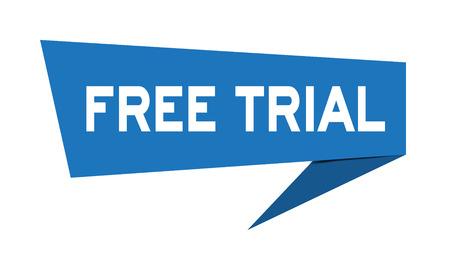 Banner de discurso de papel azul con prueba gratuita de palabra sobre fondo blanco (Vector)