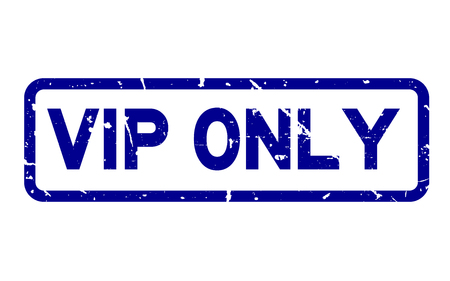 Grunge blue VIP only wording square rubber seal stamp on white background