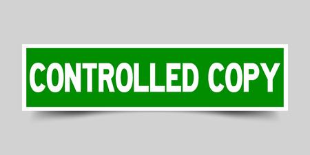 Adesivo quadrato di colore verde con copia controllata da parole su sfondo grigio Vettoriali