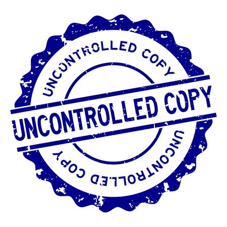 Grunge uncontrolled copy word round rubber seal stamp on white background