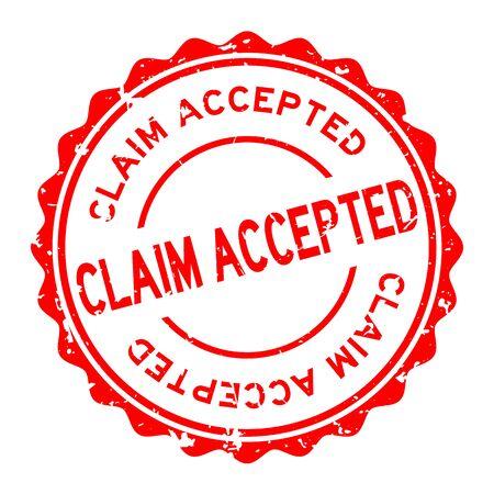 Grunge rouge réclamation acceptée mot joint en caoutchouc rond stamp sur fond blanc