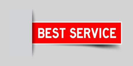 Label sticker red color in word best service that inserted in gray background