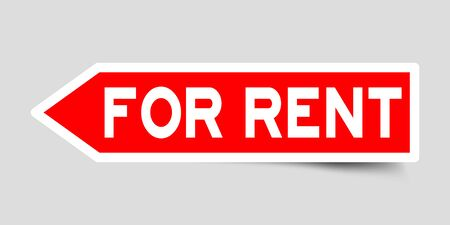 Arrow shape red color sticker in word for rent on gray background
