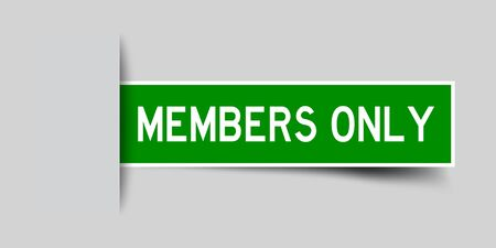 Label sticker green color in word members only that inserted in gray background