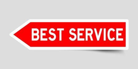 Label sticker in red color arrow shape as word best service on white background Vektoros illusztráció