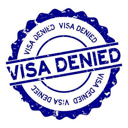 Grunge blue visa denied word round rubber seal stamp on white background