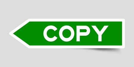 Label sticker in green color arrow shape as word copy on white background