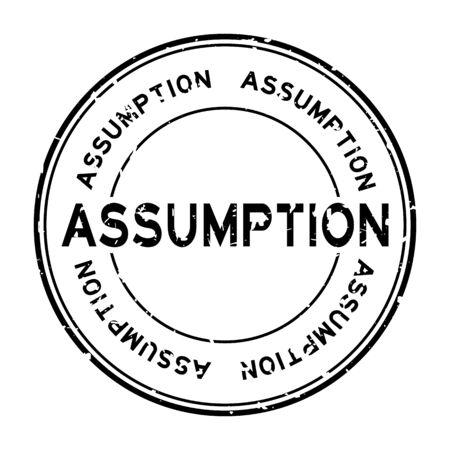 Grunge black assumption word round rubber seal stamp on white background Illustration