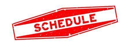 Grunge red schedule word hexagon rubber seal stamp on white background