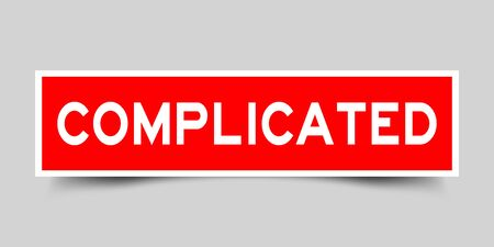 Label square red sticker in word complicated on gray background (vector)