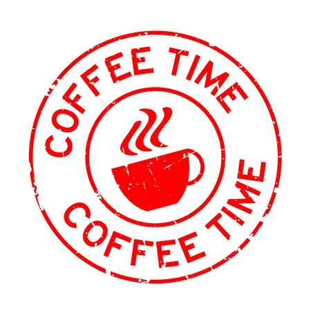 Grunge red coffee time word with cup icon round rubber seal stamp on white background