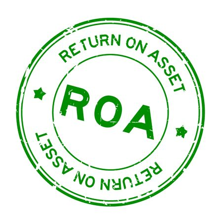 Grunge green ROA (Abbbreviation of Return on assets) word round rubber seal stamp on white background