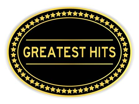 Black and gold color oval sticker with word greatest hits on white background