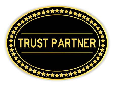 Black and gold color oval sticker with word trust partner on white background