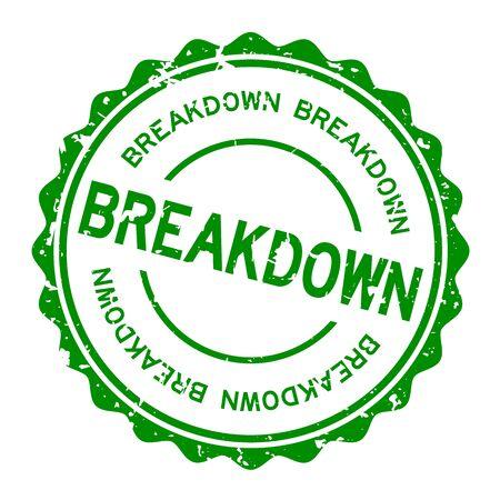 Grunge green breakdown word round rubber seal stamp on white background
