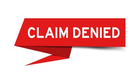 Red color paper speech banner with word claim denied on white background Ilustracja