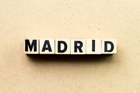 Letter block in word Madrid on wood background