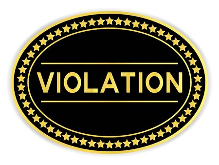 Black and gold color oval sticker with word violation on white background