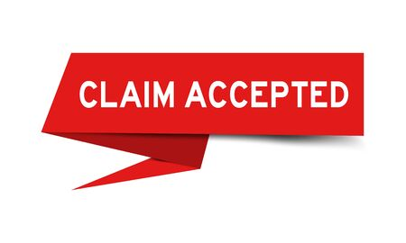 Red color paper speech banner with word claim accepted on white background