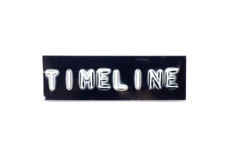 Embossed letter in word timeline in black banner on white background