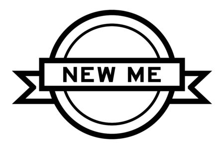 Round vintage label banner in black color with word new me on white background