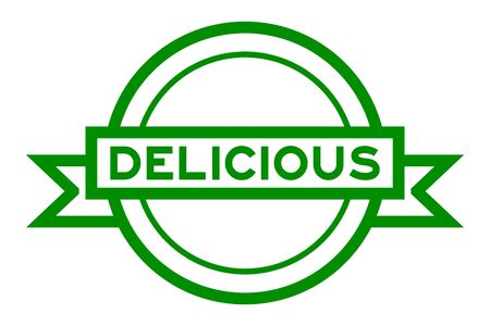 Round vintage label banner in green color with word delicious on white background