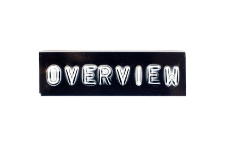 Embossed letter in word overview in black banner on white background