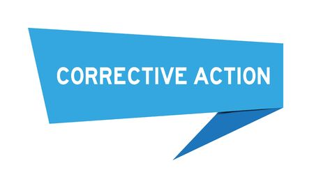 Blue paper speech banner with word corrective action on white background