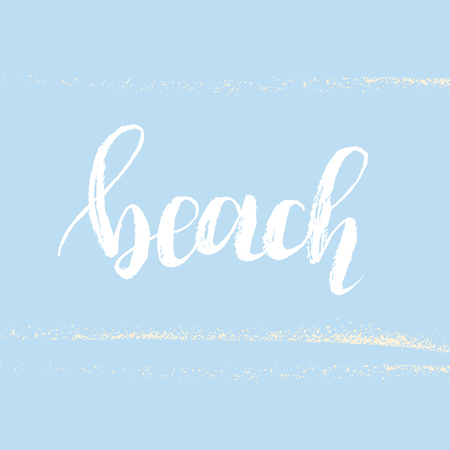 Vector hand written word beach. Modern brush lettering, calligraphic quote.