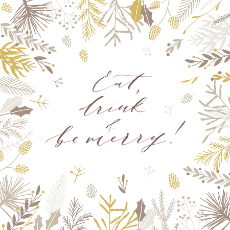 Elegant stylish Christmas greeting card design. Minimalist vector hand drawn holiday postcard, delicate winter leaves and branches. Gentle calligraphic festive lettering quote. Eat drink and be merry. 版權商用圖片 - 127620704