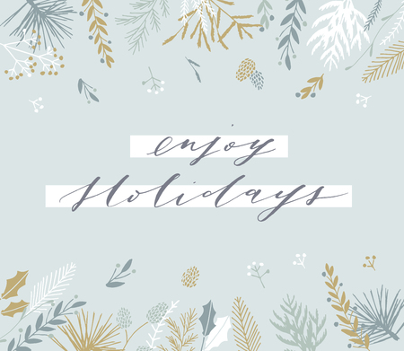 Elegant stylish Christmas greeting card design. Minimalist vector hand drawn holiday postcard, delicate winter leaves and branches. Gentle calligraphic festive lettering quote. Enjoy Holidays.